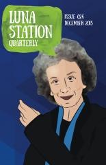 Luna Station Quarterly Issue 024