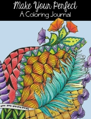 Make Your Perfect: A Coloring Journal