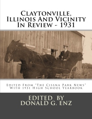 Claytonville, Illinois And Vicinity In Review - 1931