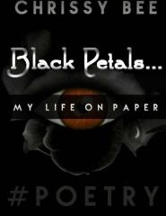 BLACK PETALS.....My Life On Paper