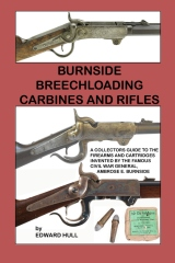 Burnside Breechloading Carbines and Rifles