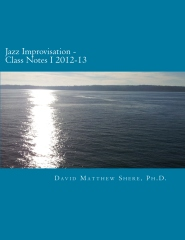 Jazz Improvisation Class Notes I 2012-13