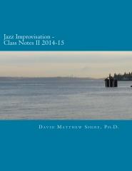 Jazz Improvisation Class Notes II 2014-15