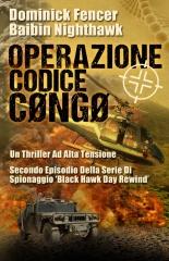 Operazione Codice Congo - Secondo episodio della serie di spionaggio Black Hawk Day Rewind