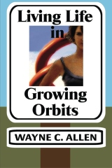 Living Life in Growing Orbits