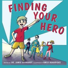 Finding Your Hero