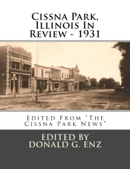 Cissna Park, Illinois In Review - 1931