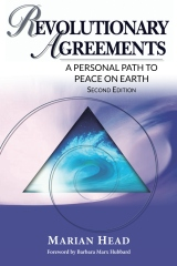 Revolutionary Agreements: A Personal Path to Peace on Earth