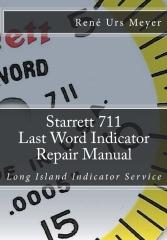 Starrett 711 Last Word Indicator Repair Manual