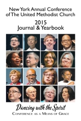 New York Annual Conference of The United Methodist Church 2015 Journal & Yearbook