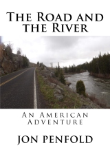 The Road and the River