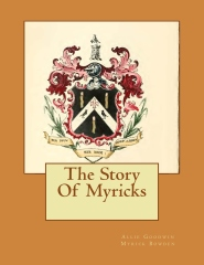 The Story Of Myricks