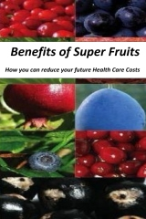 Benefits of Super Fruits