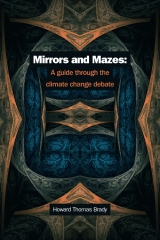Mirrors and Mazes: