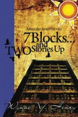 7 Blocks...and Two Stories Up