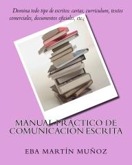 Manual práctico de comunicación escrita