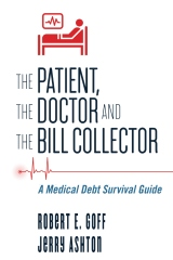 The Patient, The Doctor and The Bill Collector