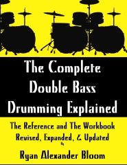 The Complete Double Bass Drumming Explained