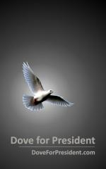 Dove for President