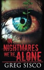 In Nightmares We're Alone