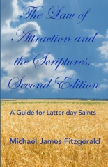 The Law of Attraction and the Scriptures, Second Edition