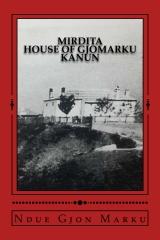 Mirdita House of Gjomarku Kanun