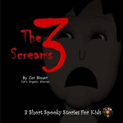 The 3 Screams