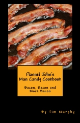 Flannel John's Man Candy Cookbook