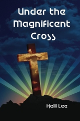 Under the Magnificient Cross