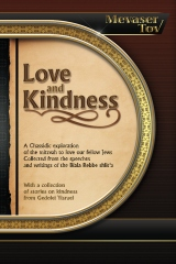 Mevaser Tov on Love and Kindness