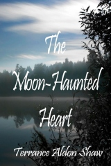 The Moon-Haunted Heart (50 Short Stories)