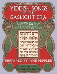 Yiddish Songs of the Gaslight Era