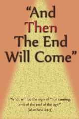 And Then The End Will Come