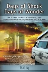 Days of Shock, Days of Wonder