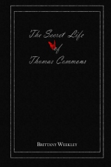 The Secret Life of Thomas Commons