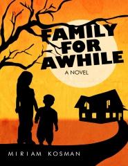 Family For Awhile