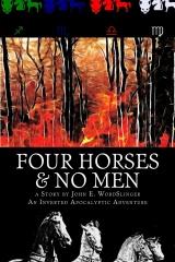 Four Horses & No Men