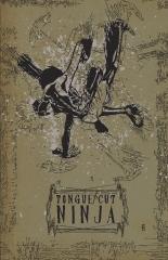 Tongue-Cut Ninja