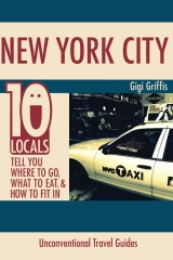 New York City: 10 Locals Tell You Where to Go, What to Eat, & How to Fit In