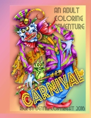 Rick St dennis presents CARNIVAL an adult colouring book