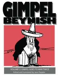 Gimpel Beynish Volume II: Gimpel goes to war twice