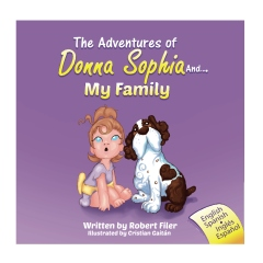 The Adventures of Donna Sophia and:  My Family
