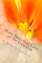 More Spiritual Laws of the Universe