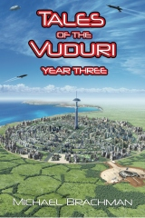 Tales of the Vuduri: Year Three