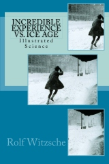 Incredible Experience vs. Ice Age
