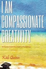 I am Compassionate Creativity