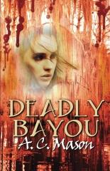 Deadly Bayou