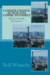 Climate Change Action and Cosmic Dynamics