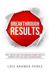 Breakthrough RESULTS!