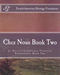 Chez Nous Book Two